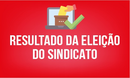 Chapa 1 é eleita para a diretoria do Sindicato com 97,45% dos votos da categoria