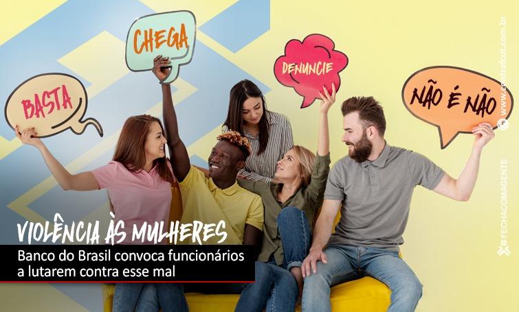Banco do Brasil convoca funcionárixs a se engajarem na luta contra a violência às mulheres