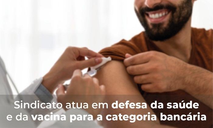 Sindicato de BH atua em defesa da saúde e pela imunização da categoria bancária contra a Covid-19