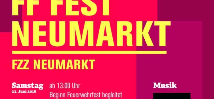 Einladung Feuerwehrfest Neumarkt 2018