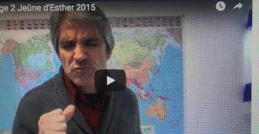 jeûne d'esther 2015 (1/3) avec rémy bayle