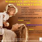 Warsztaty AKTYWIZUJĄCE dla mam z dziećmi – Mam Wrocław