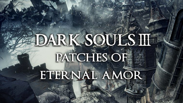 dark souls 3 patches