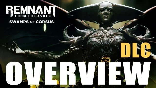 swamps-of-corsus-dlc-overview-remnant-for-the-ashes