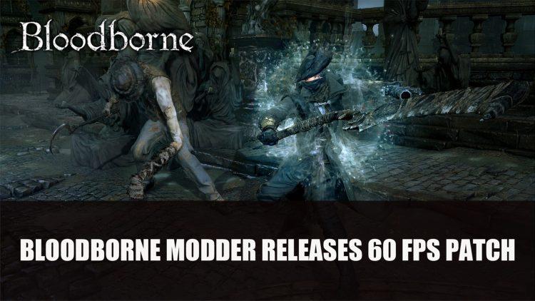 Even Bloodborne Modder Release 60 Dragon