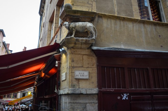 Lyon does not fuck around: if they say rue du boeuf, you get a vache.