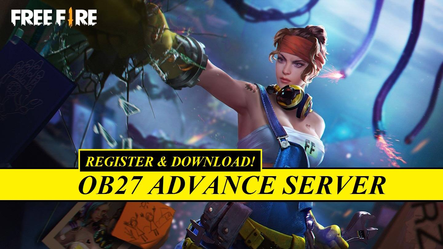 How To Register And Download Free Fire Ob27 Advance Server Apk Free Fire Booyah