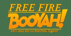 Free Fire Booyah!