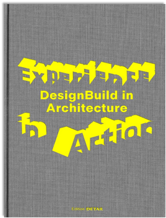 Form Follows Needs. DesignBuild from the Perspective of an Architectural Psychologist.