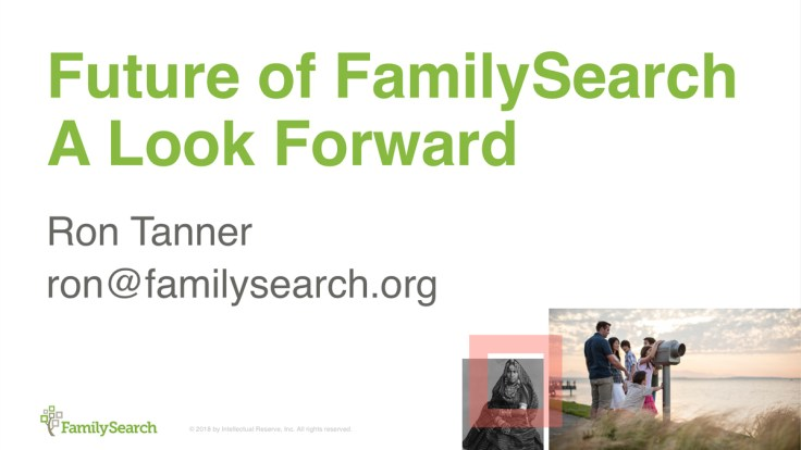 RootsTech 2018 class about changes coming to FamilySearch.