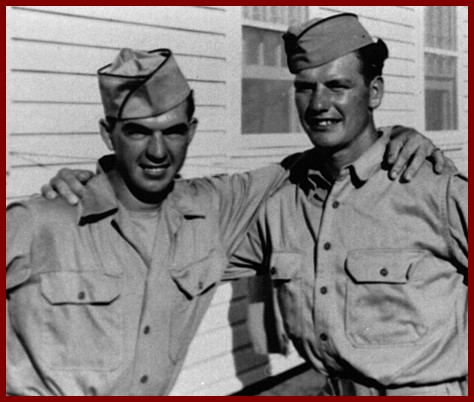 Vic Grow and Garl Nelson as young servicmen.