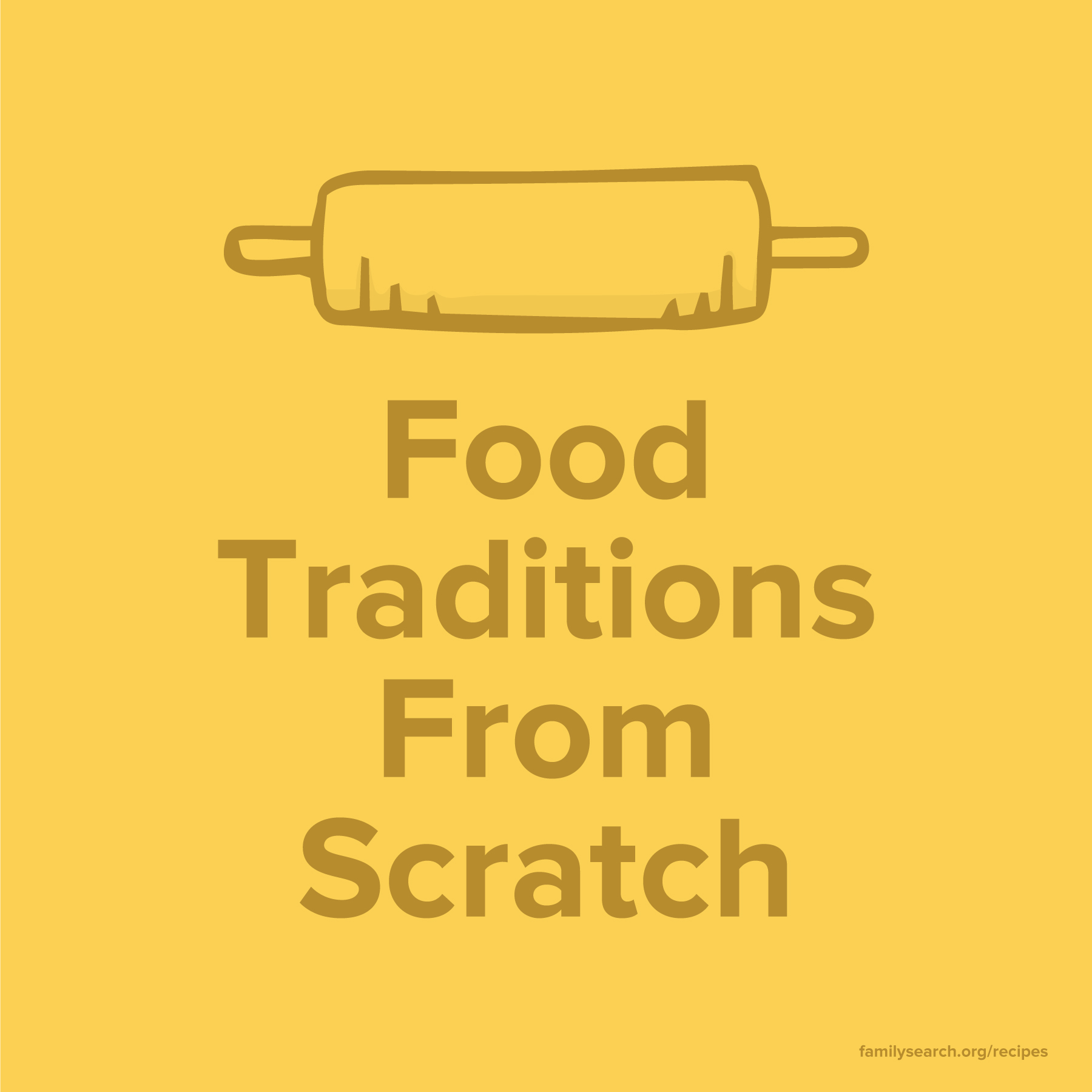 Food traditions from scratch graphic.