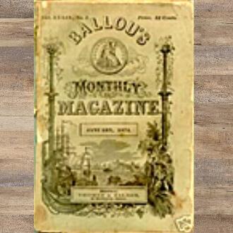 Ballou's Monthly Magazine