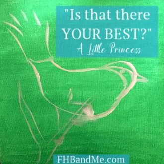 Is that there Your Best? -The Little Princess