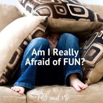 am i really afraid of fun (1)