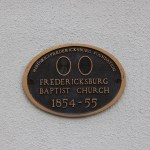 Pictured here is the Fredericksburg Baptist Church Building State Marker