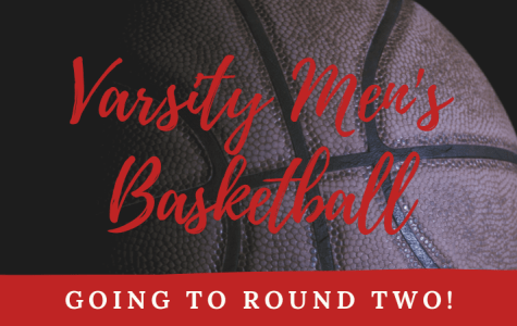 Varsity Men's Basketball is going to Round 2!