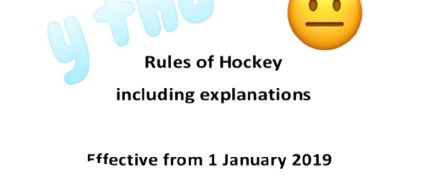The 2019 Rules of Hockey Deconstructed