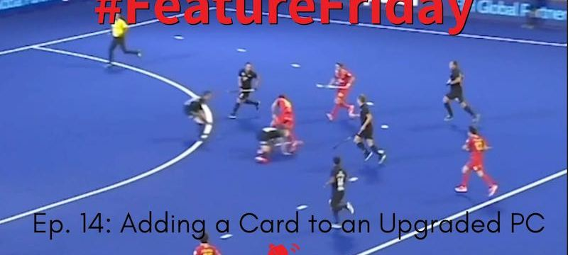 Adding a Card to an Upgraded PC | Hockey Rules and Interpretations | #FeatureFriday Ep. 14