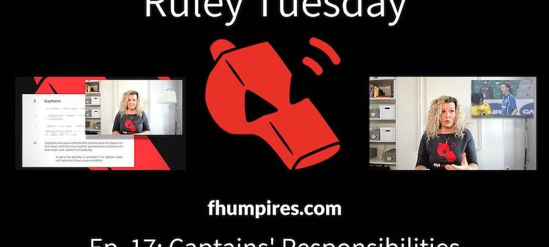 Captains' Responsibilities | How to Apply the Rules of Hockey | #RuleyTuesday Ep. 17