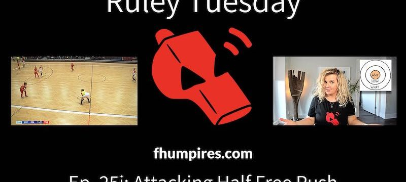 Attacking Half Free Push | How to Apply the Rules of Hockey | #RuleyTuesday Ep. 25i