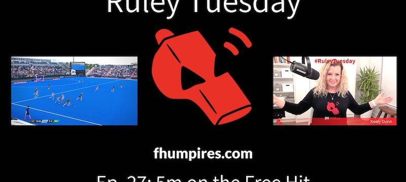 5m on the Free Hit | How to Apply the Rules of Hockey | #RuleyTuesday Ep. 27