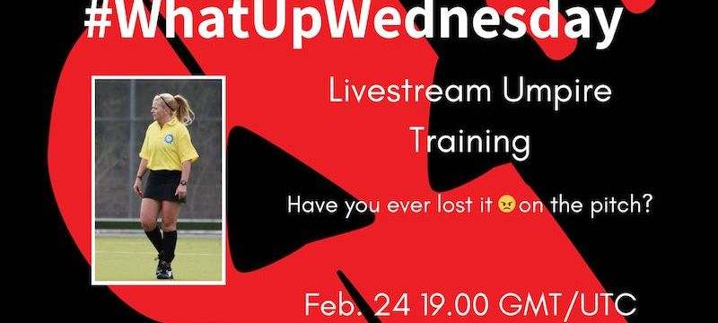 Have You Ever Lost Your Temper? | Tips & Tricks for the Hockey Umpire | #WhatUpWednesday Ep. 24