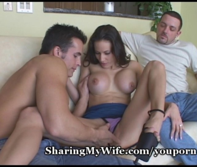 Sharing My Wife Free Porn Videos Youporn