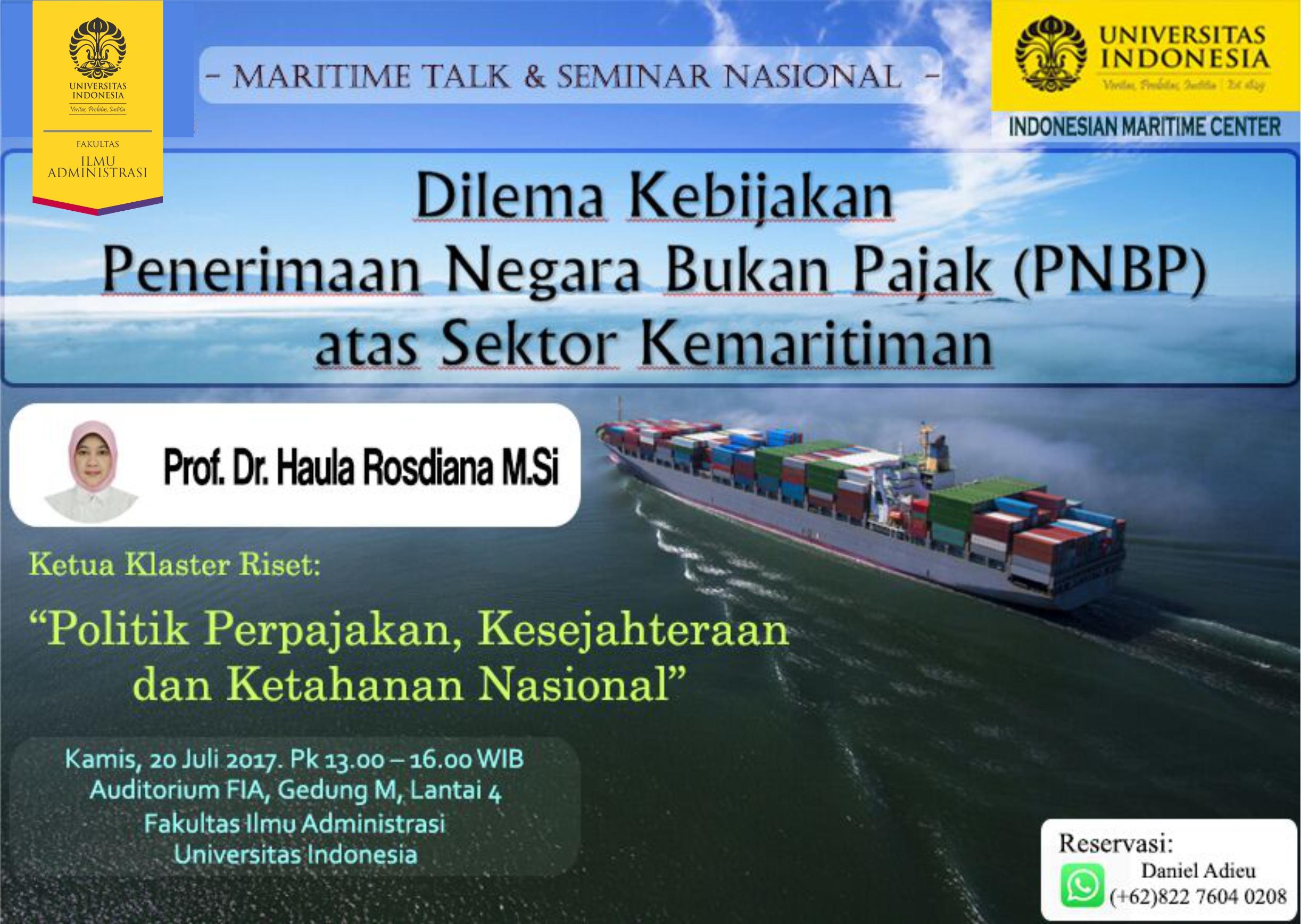 "Seminar Nasional & Maritime Talk ""Dilema Kebijakan Penerimaan Negara Bukan Pajak (PNBP) atas Sektor Kemaritiman"""
