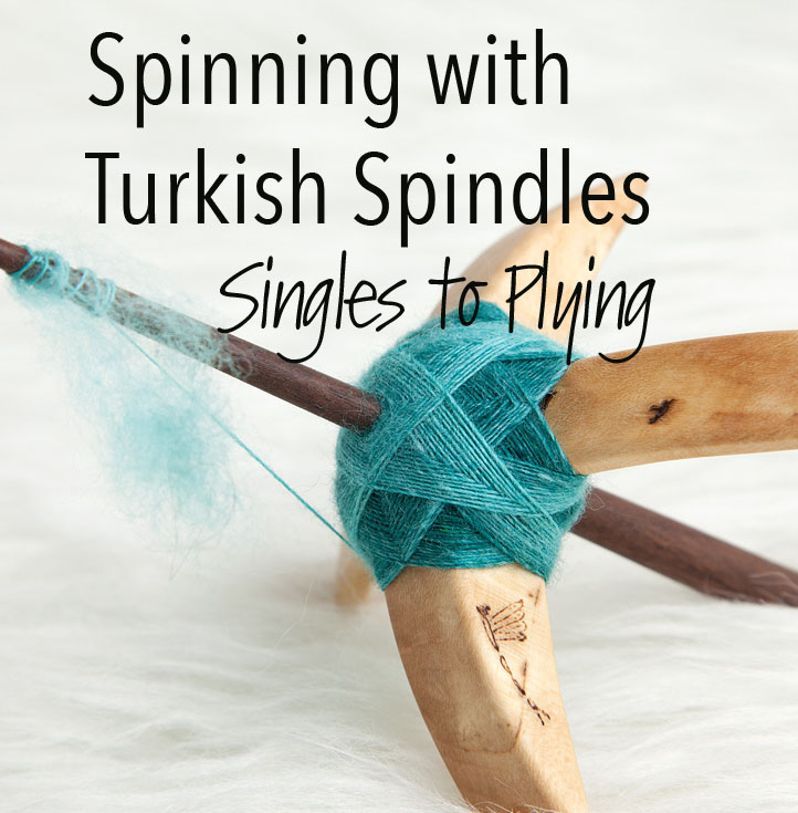 Spinning with Turkish Spindles