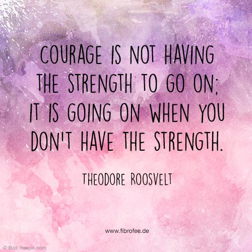 Mut & Stärke