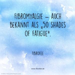 """Fibromyalgie - Auch bekannt als """"50 Shades of Fatigue"""""""