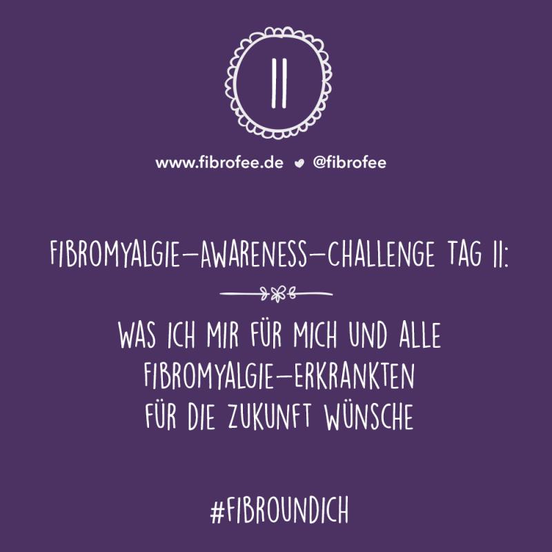 Fibromyalgie Challenge Tag 11