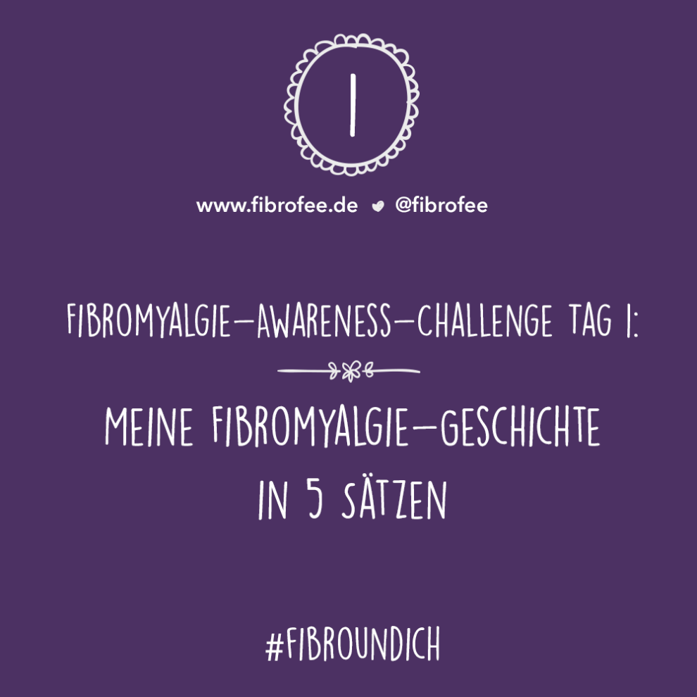 Fibromylagie Challenge Tag 1