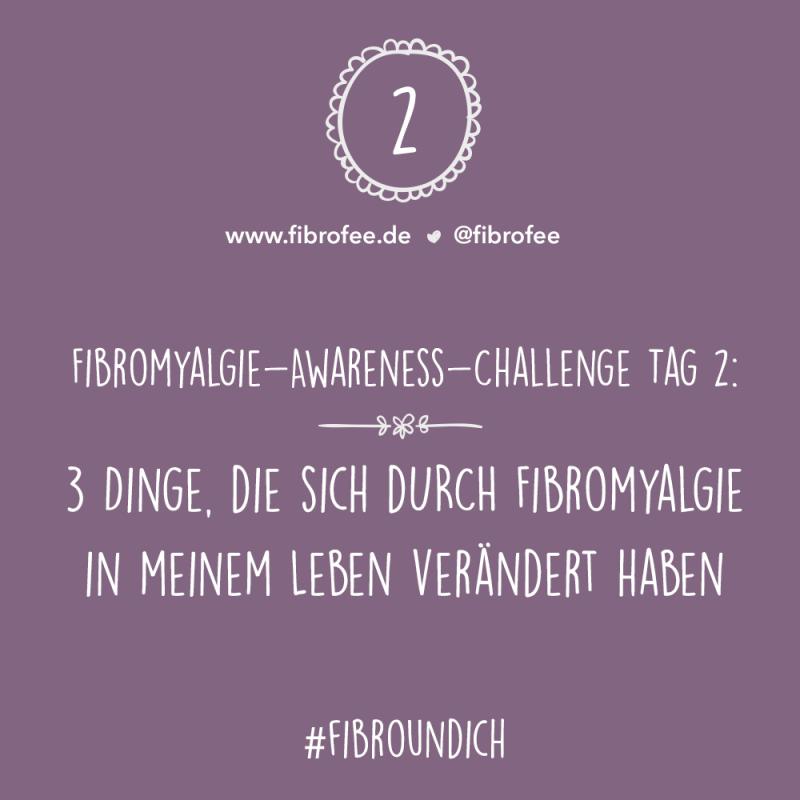 Fibromyalgie Challenge Tag 2