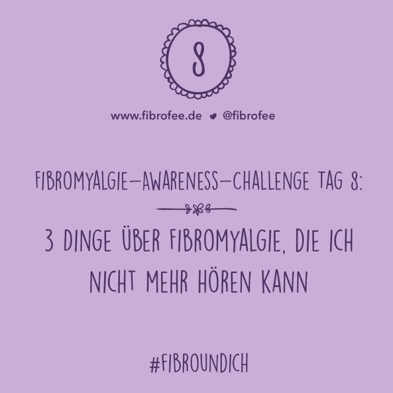 Fibromyalgie Challenge Tag 8