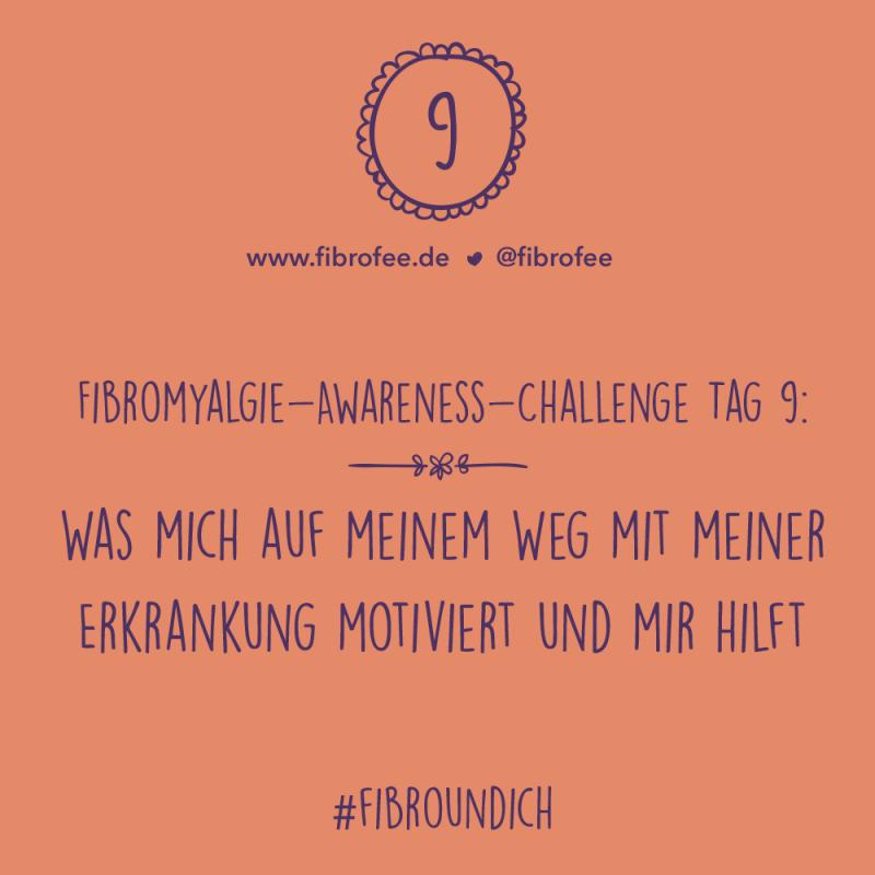 Fibromyalgie Challenge Tag 9