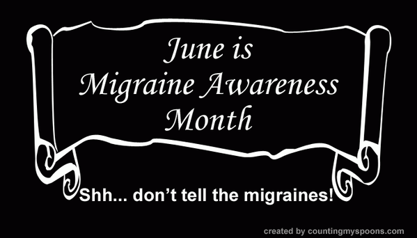 MIGRAINE AWARENESS MONTH JUNE SSH DON'T TELL THE MIGRAINES