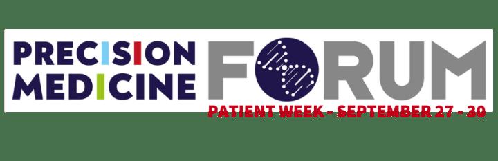 Precision Medicine Forum - Patient Week event banner with link to event page https://precisionmedicineforum.com/our-conferences/patient-week/