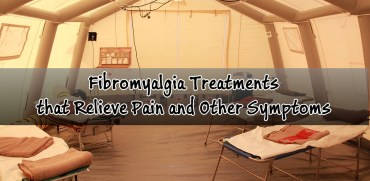 Fibromyalgia Treatments to Relieve Pain and Symptoms
