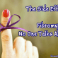 The Side Effects of Fibromyalgia No One Talks About