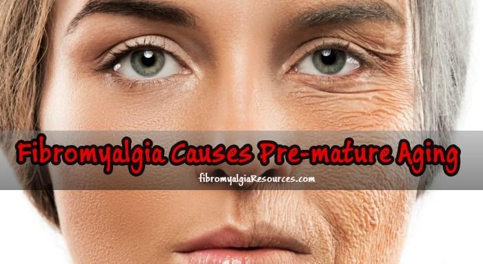 Fibromyalgia is Causing Pre-Mature Aging in Women