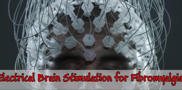 Electrical Brain Stimulation for Fibromyalgia