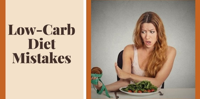 Low-Carb Diet Mistakes