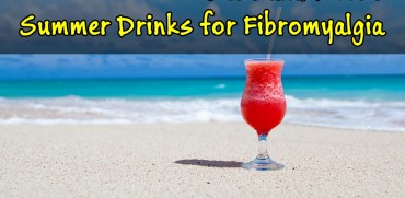 Best Summer Drinks For Fibromyalgia