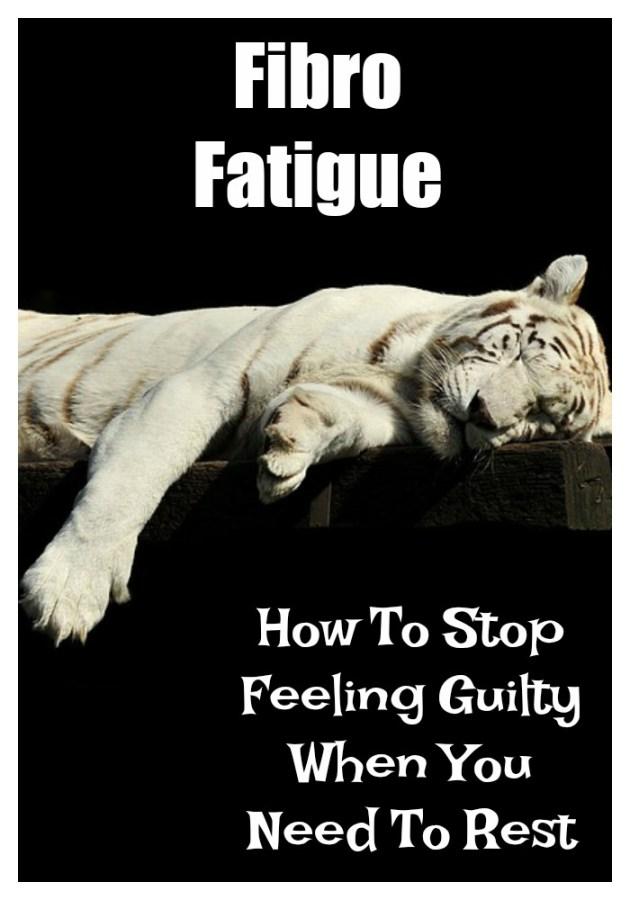 Fibro fatigue and guilt