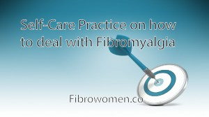 Read more about the article Self-Care Practice on how to deal with Fibromyalgia