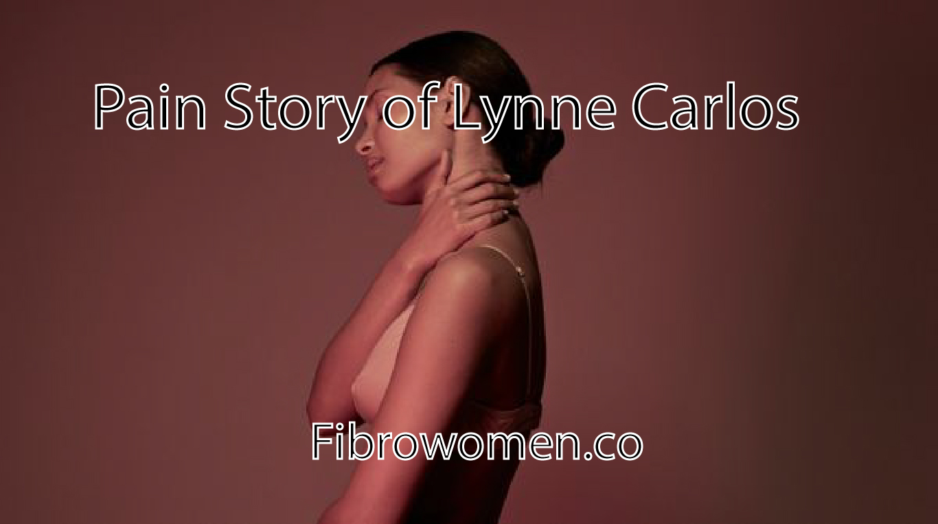 Pain Story of Lynne Carlos