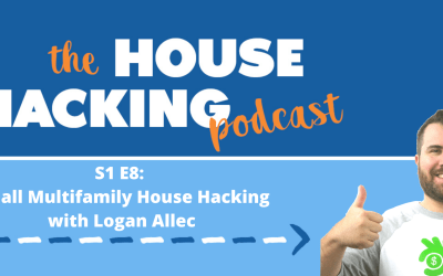 Small Multifamily House Hacking with Logan Allec