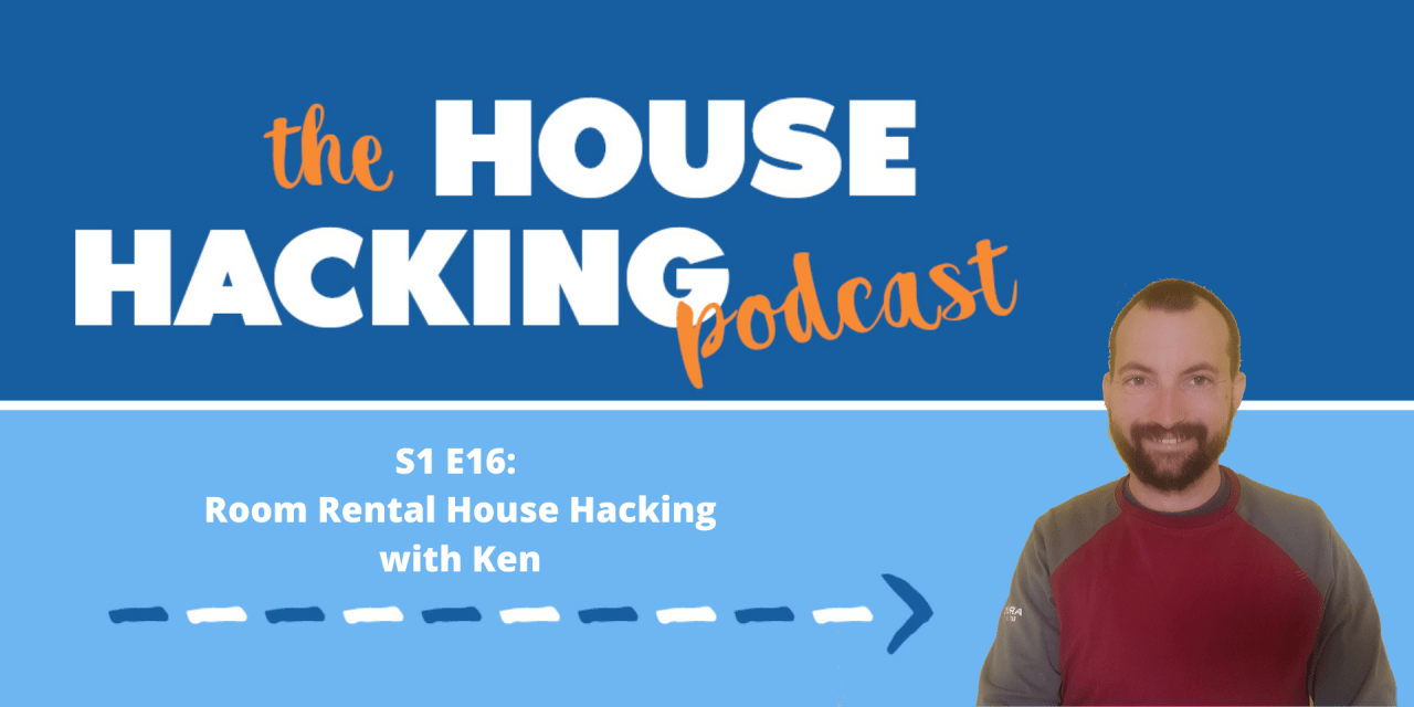 Room Rental House Hacking with Ken